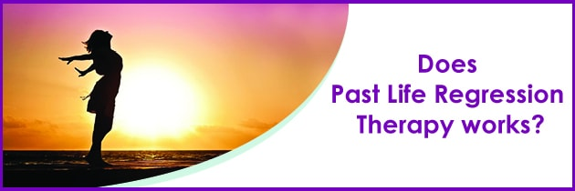 Does Past Life Regression Therapy work?
