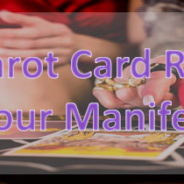 How Tarot Card Reading helps your manifestations