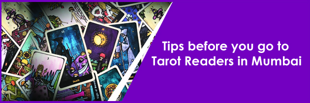 Tips before you go to Tarot Readers in Mumbai