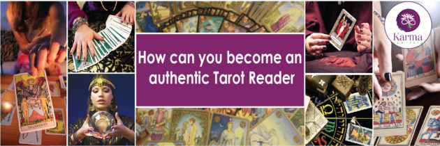 How can you become an authentic Tarot Reader