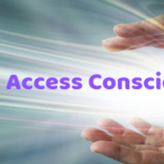 What is Access Consciousness?